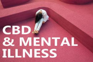 CBD Livity - CBD & Mental Illness