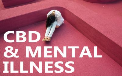 How Does CBD Affect Mental Illness