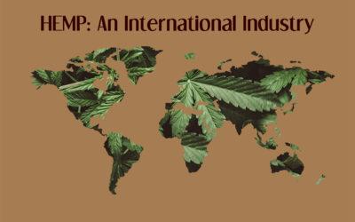 Hemp: An International Industry