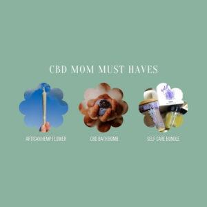CBD Mom Must Have