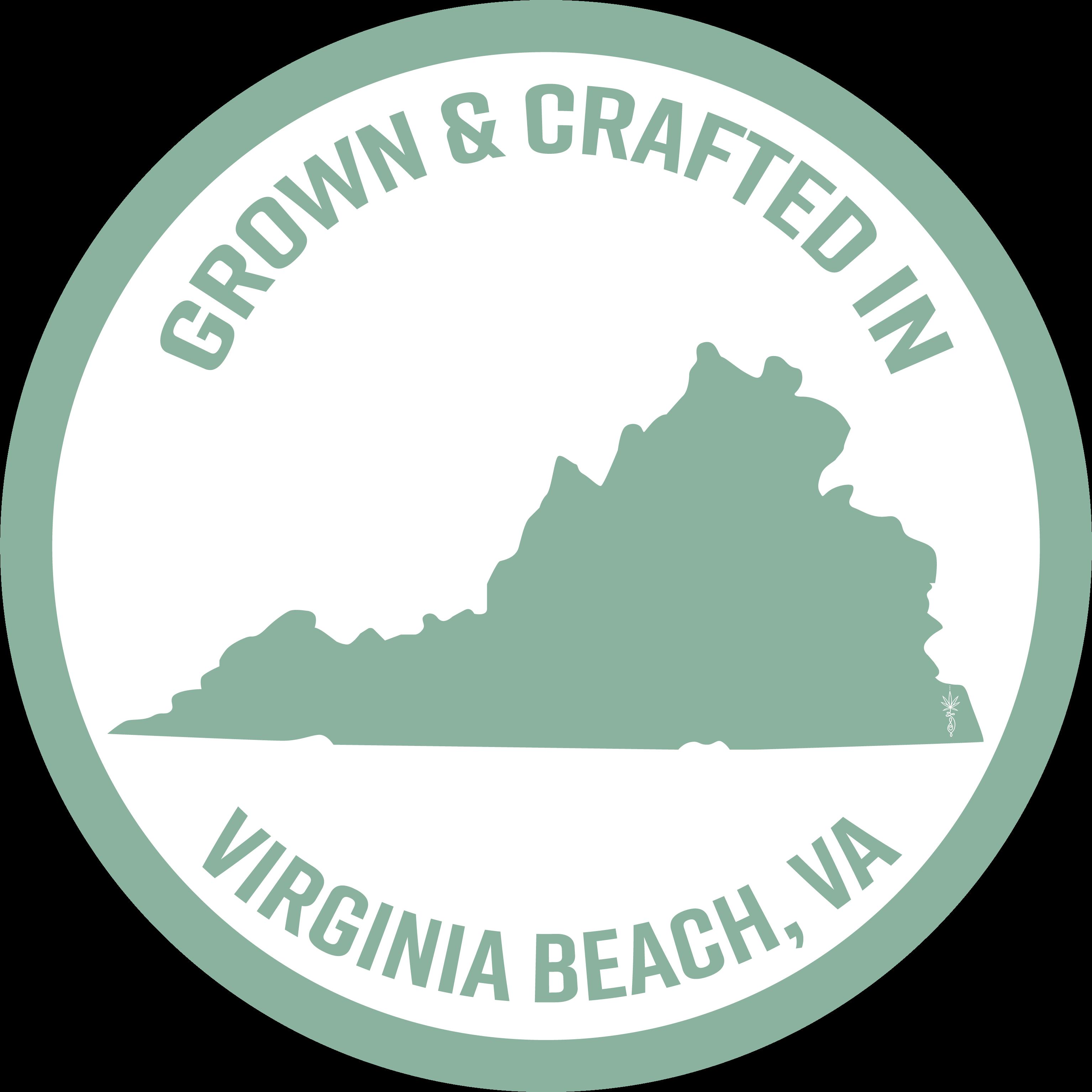 Grown & Crafted in Virginia Beach, VA